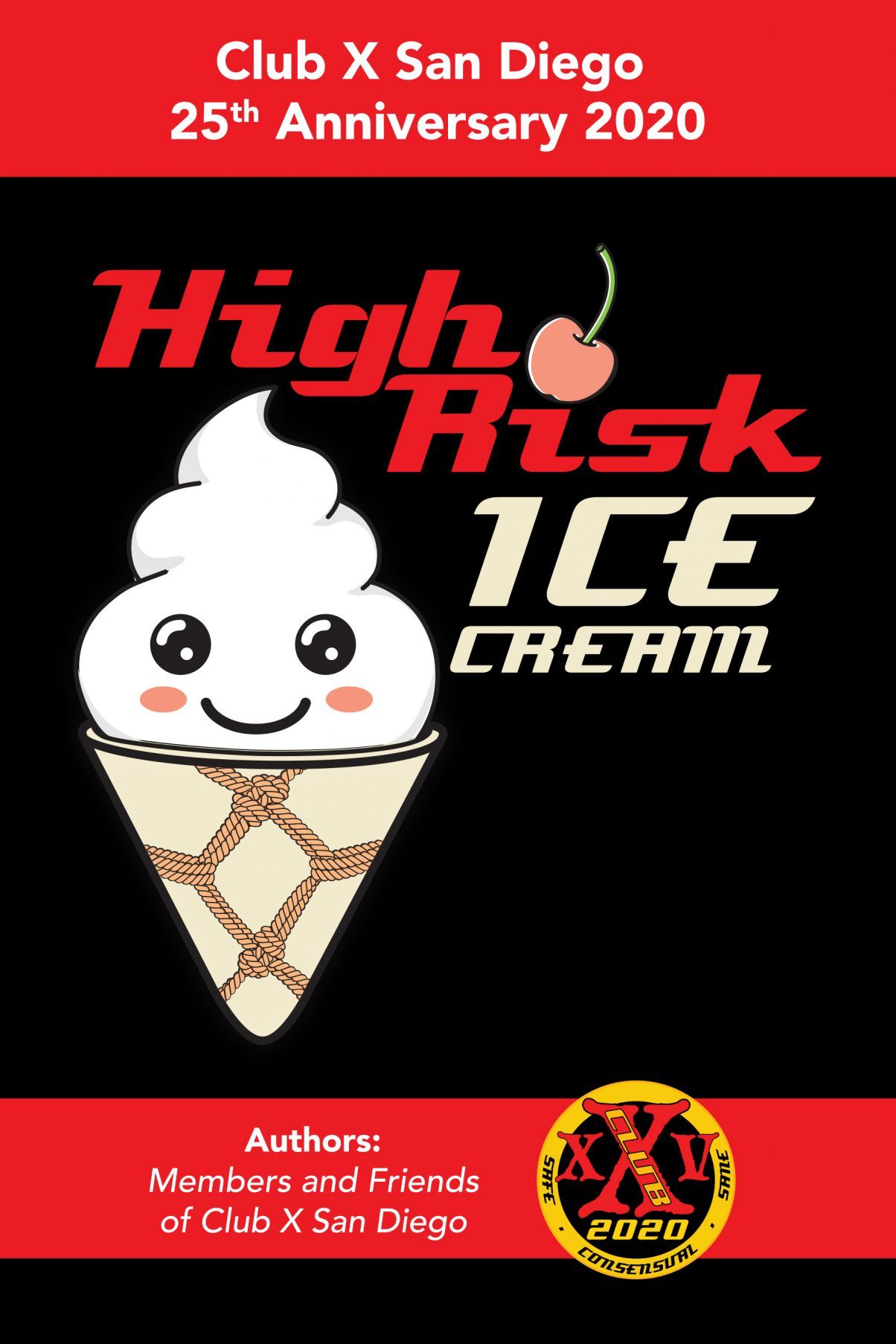 High Risk Ice Cream: A National Coalition for Sexual Freedom Benefit Project